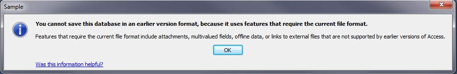 You cannot save this database in an earlier version format, because it uses features that require the current file format