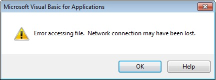 Error accessing file. Network connection may have been lost